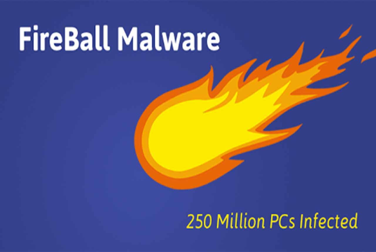 infosystem - Beware! Fireball Malware Infects Nearly 250 Million Computers Worldwide-blog